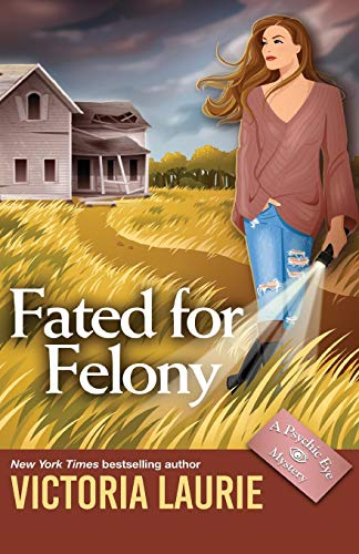 Fated for Felony (Psychic Eye Mysteries)