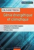 Génie énergétique et climatique : Chauffage, froid, climatisation (DunodTech)