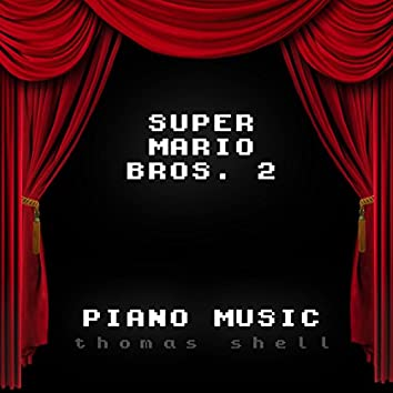 Super Mario Bros. 2 - Piano Music