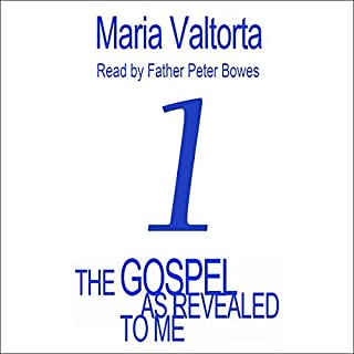 The Gospel as Revealed to Me: Volume 1 cover art