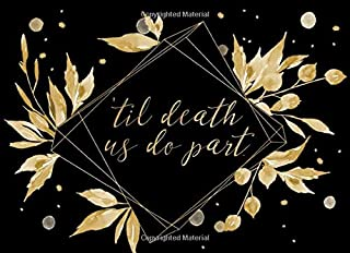 'Til Death Us Do Part: Guest Book | For a modern alternative wedding ceremony, celebration and party | 250 guests and their messages