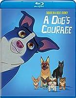 A Dog's Courage [Blu-ray]