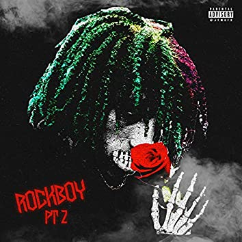 Rockboy, Pt. 2