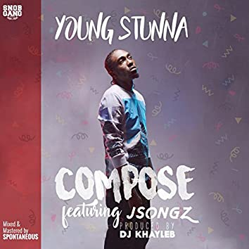 Compose (feat. JSongz)