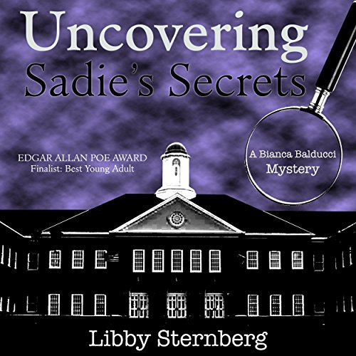 Uncovering Sadie's Secrets: A Bianca Balducci Mystery audiobook cover art