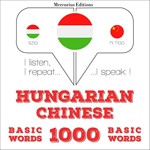 Couverture de Hungarian – Chinese. 1000 basic words