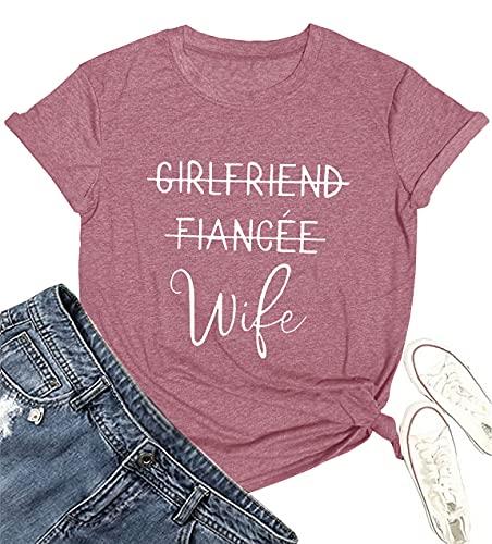 Girlfriend Fiancee Wife Shirt Women Cute Engagement Gift for Bride Honeymoon Vacation Tops Tee Pink