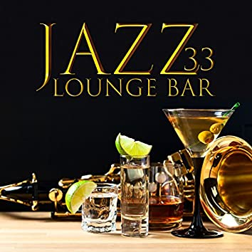 Jazz Lounge Bar: 33 Instrumental Jazz Relaxation, Cocktail Party Club, Nightlife in Paris