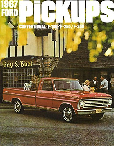 1967 FORD PICKUP & TRUCK BEAUTIFUL DEALERSHIP SALES BROCHURE - ADVERTISMENT - COVERING: F-100, F-250, F350. & All Purpose 4-Wheel Drive Vehicles 67