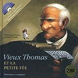 Vieux Thomas et petite fée + CD
