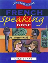 Concentrate on French Speaking for GCSE