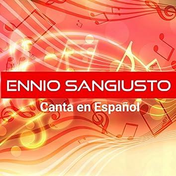 Ennio Sangiusto Canta en Español