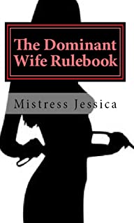 The Dominant Wife Rulebook