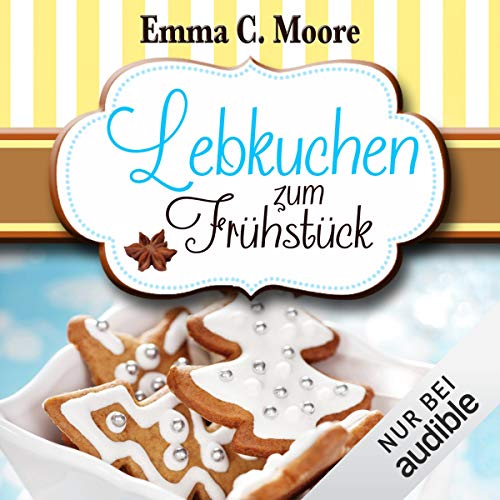 Lebkuchen zum Frühstück     Zuckergussgeschichten 6              By:                                                                                                                                 Emma C. Moore                               Narrated by:                                                                                                                                 Katja Hirsch                      Length: 3 hrs and 3 mins     Not rated yet     Overall 0.0