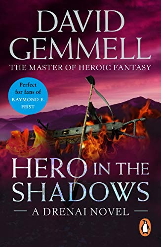 Hero In The Shadows: A captivating and breath-taking page-turner from the master of heroic fantasy (Drenai Book 3) (English Edition)
