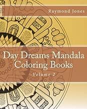 Day Dreams Mandala Coloring Books: Volume 2