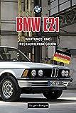 BMW E21: WARTUNGS UND RESTAURIERUNGSBUCH (Deutsche Ausgaben)