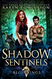 Shadow Sentinels: Beginnings (A Paranormal/Urban Fantasy Wolf Shifter Romance)