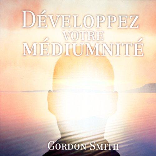Couverture de Développez votre médiumnité