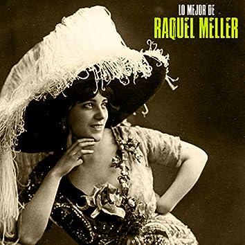 Lo Mejor de Raquel Meller (Remastered)