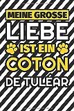 Notizbuch liniert: Meine große Liebe ist ein Coton de Tuléar