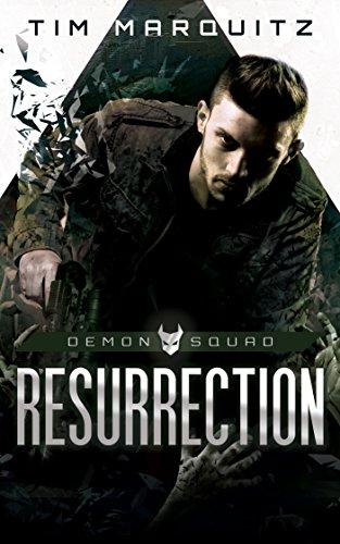 Resurrection (Demon Squad Book 2) by [Tim Marquitz]