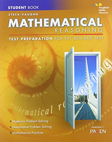 Steck-Vaughn GED: Test Preparation Student Edition Mathematical Reasoning 2014