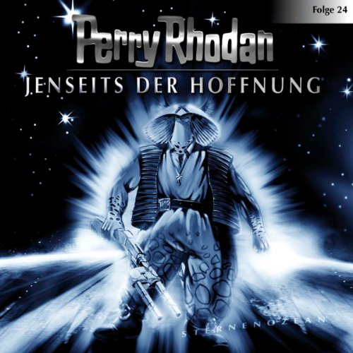 Jenseits der Hoffnung     Perry Rhodan Sternenozean 24              By:                                                                                                                                 div.                               Narrated by:                                                                                                                                 Volker Lechtenbrink,                                                                                        Christian Schult,                                                                                        Volker Brandt,                   and others                 Length: 1 hr and 4 mins     Not rated yet     Overall 0.0