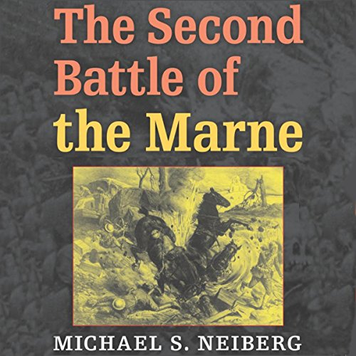 The Second Battle of the Marne audiobook cover art
