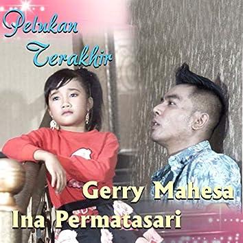 Pelukan Terakhir (feat. Gerry Mahesa)