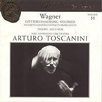 Wagner: G枚tterd盲mmerung / Siegfried Excerpts by Arturo Toscanini