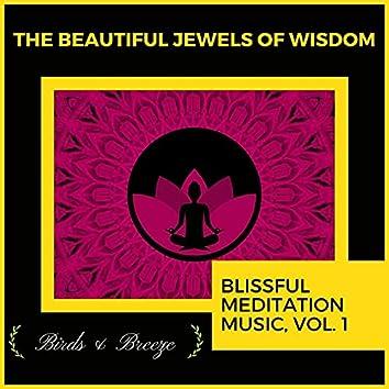 The Beautiful Jewels Of Wisdom - Blissful Meditation Music, Vol. 1
