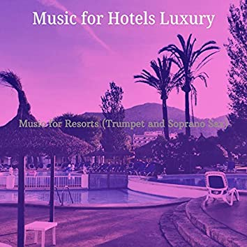 Music for Resorts (Trumpet and Soprano Sax)