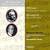 Pfitzner/Braunfels: The Romantic Piano Concerto Vol. 79 - Das romantische Klavierkonzert Vol. 79 - Markus Becker