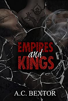 Empires and Kings (A Mafia Duet Book 1) by [A.C. Bextor, Hot Tree Editing]