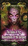 The Book of Yig: Revelations of the Serpent: A Cthulhu Mythos Anthology