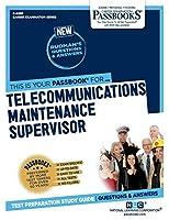 Telecommunications Maintenance Supervisor (Career Examination)