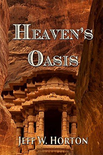 Book: Heaven's Oasis by Jeff W. Horton