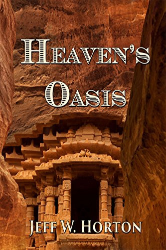 Book: Heaven's Oasis by Jeff W. Horton