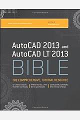 AutoCAD 2013 and AutoCAD LT 2013 Bible Paperback