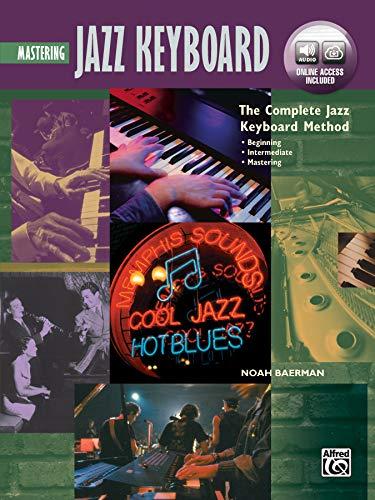 Complete Jazz Keyboard Method: Mastering Jazz Keyboard, Book & Online Audio (Complete Method)