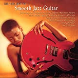 Very Best Of Smooth Jazz Guitar...