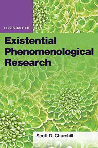 Essentials of Existential Phenomenological Research (Essentials of Qualitative Methods)