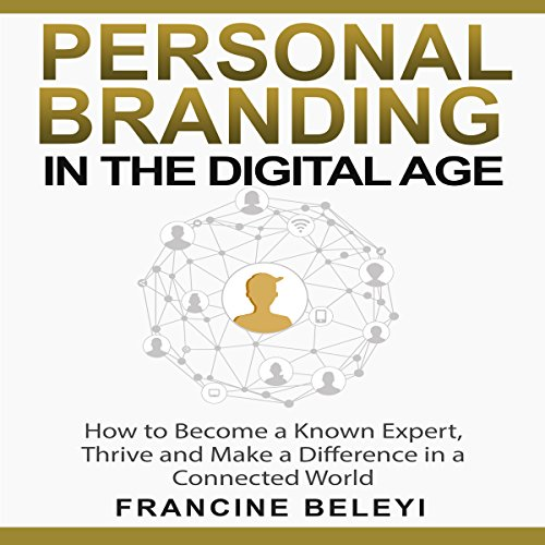Personal Branding in the Digital Age audiobook cover art