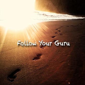 Follow Your Guru