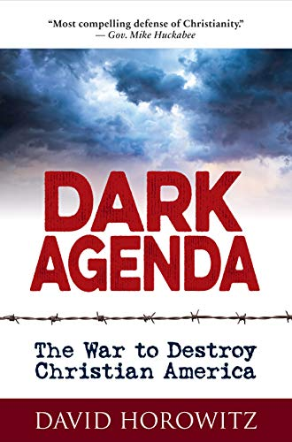 Image of DARK AGENDA: The War to Destroy Christian America