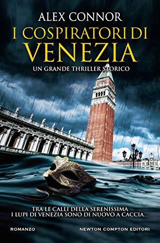 I cospiratori di Venezia (I Lupi di Venezia Series Vol. 2)