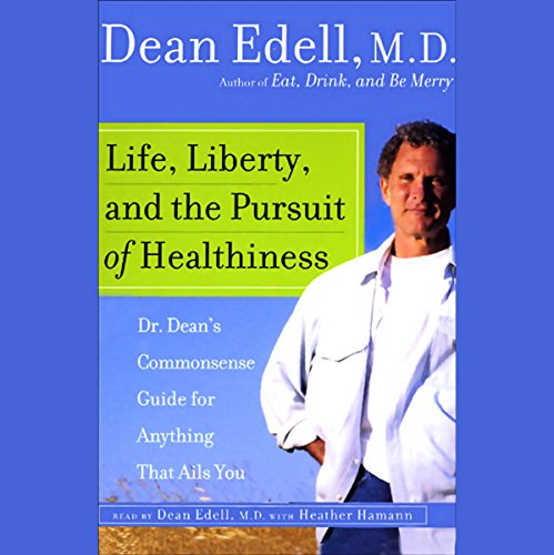 Life, Liberty, and the Pursuit of Healthiness audiobook cover art