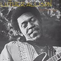 Love Me Papa by Luther Allison (2013-05-03)