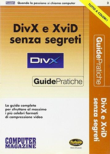 DivX e XviD senza segreti (Guide pratiche)